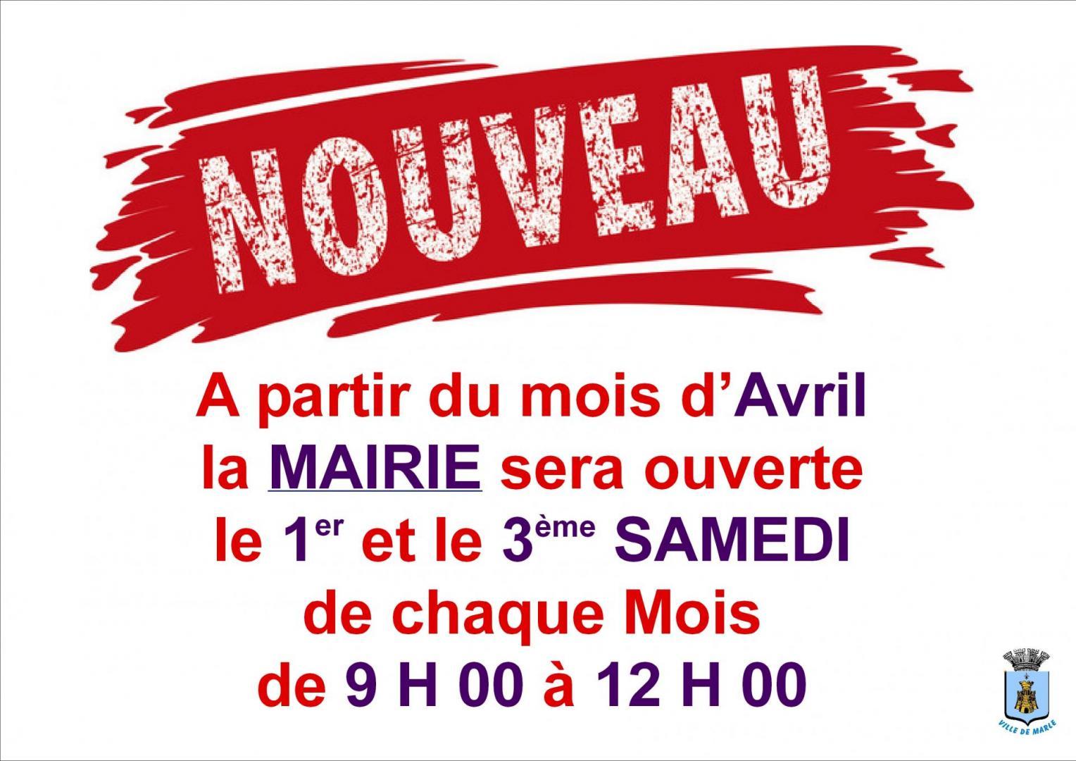 NOUVEAU - OUVERTURE DE LA MAIRIE LE 1ER ET 3EME SAMEDI DU MOIS